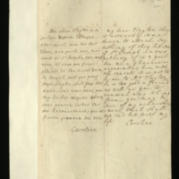 Letter [in French] from the Princess of Wales to Mrs. Clayton [GEO/ADD/28/104] noting that 'there is assuredly some design to attack', asking her to see if 'Sr Joseph' knows anything about it and to tell him 'the secret', and commenting that 'it is not to be one to Mr Clayton, he is too good a freind [sic] as well as you to conceal any thing [sic] from'; with transcription in French and English translation [GEO/ADD/28/032].